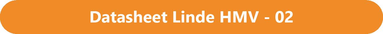 Datasheet Linde HMV - 02